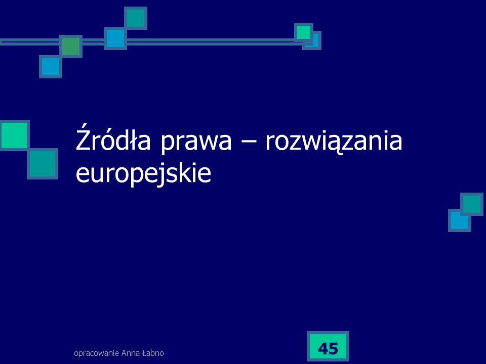 Źródła prawa – rozwiązania europejskie