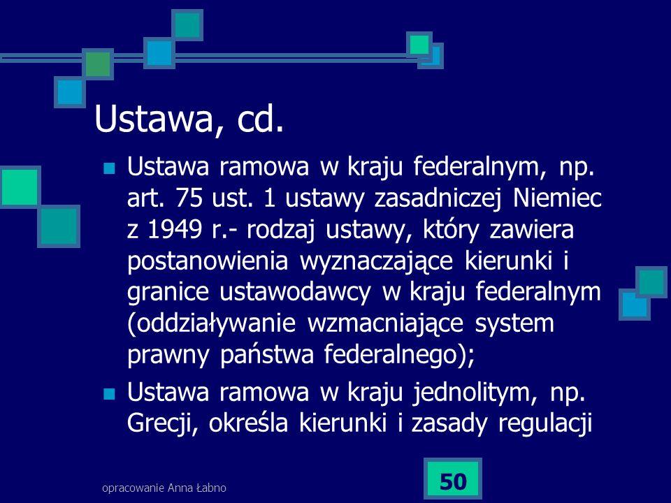 Ustawa, cd.