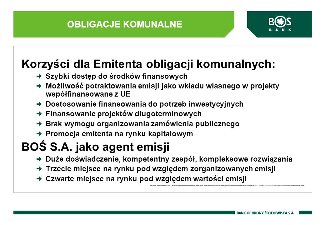 Korzyści dla Emitenta obligacji komunalnych: