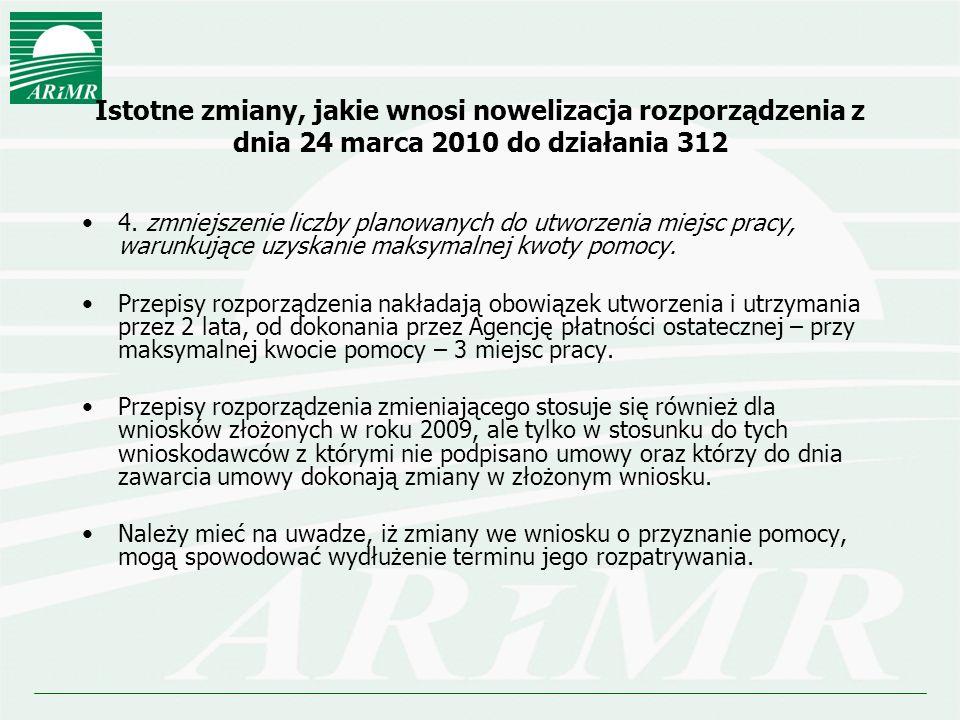 Istotne zmiany, jakie wnosi nowelizacja rozporządzenia z dnia 24 marca 2010 do działania 312