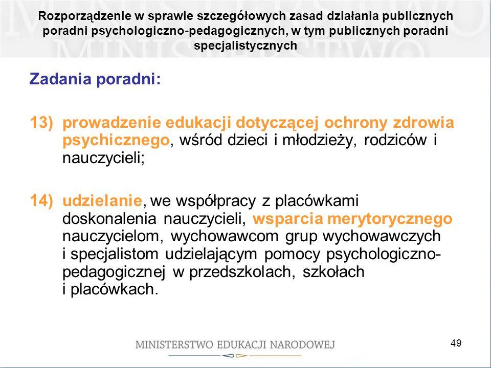 Rozporządzenie w sprawie szczegółowych zasad działania publicznych poradni psychologiczno-pedagogicznych, w tym publicznych poradni specjalistycznych