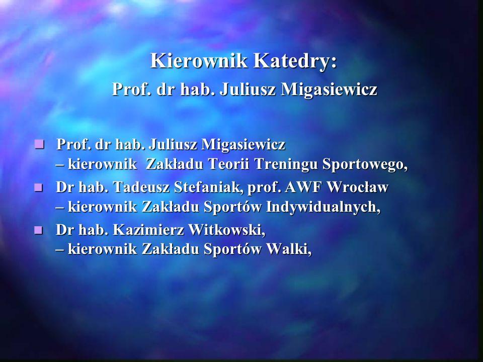 Prof. dr hab. Juliusz Migasiewicz