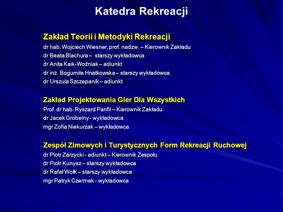 Katedra Rekreacji Zakład Teorii i Metodyki Rekreacji