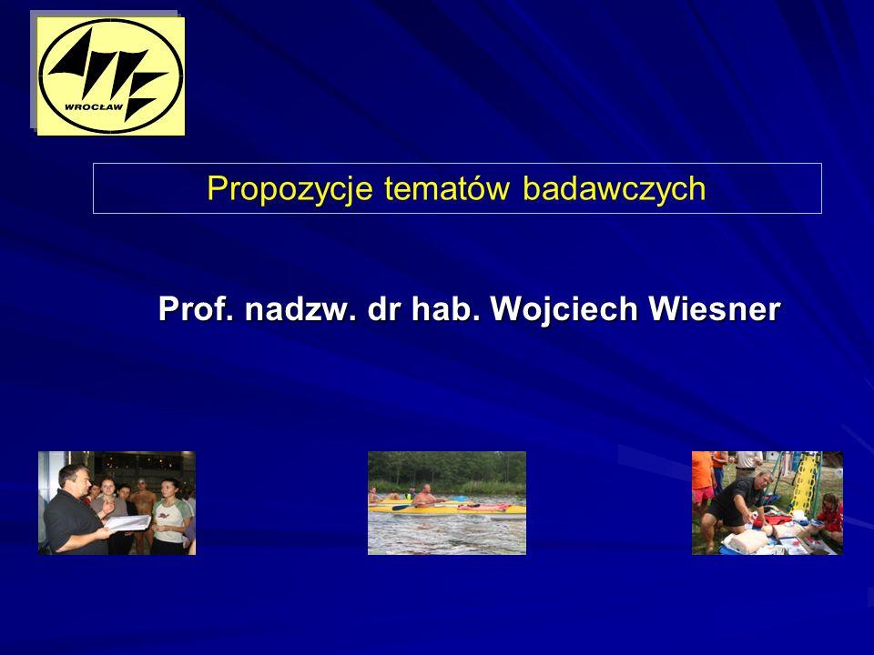 Prof. nadzw. dr hab. Wojciech Wiesner