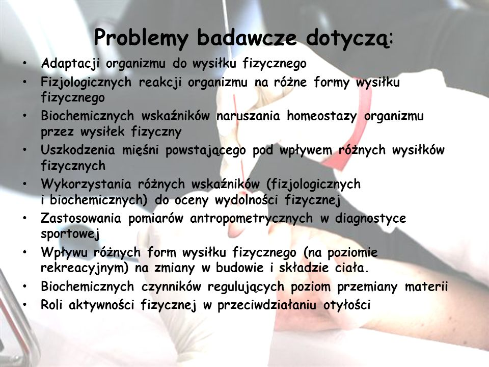 Problemy badawcze dotyczą: