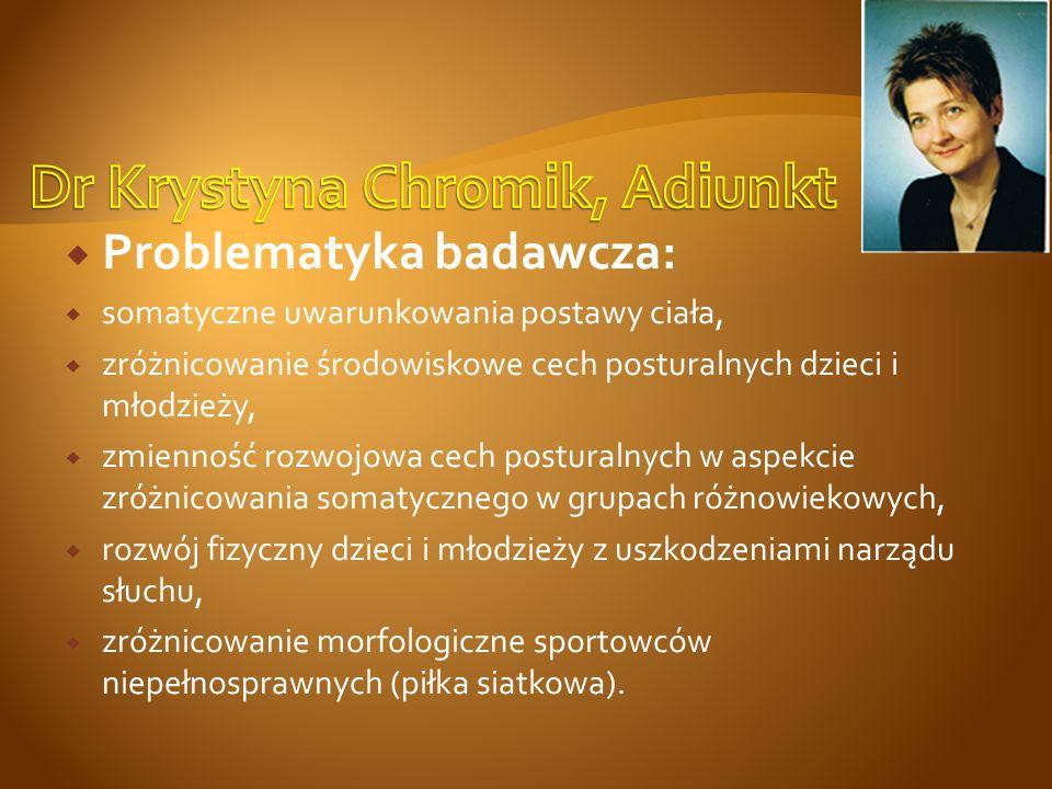 Dr Krystyna Chromik, Adiunkt
