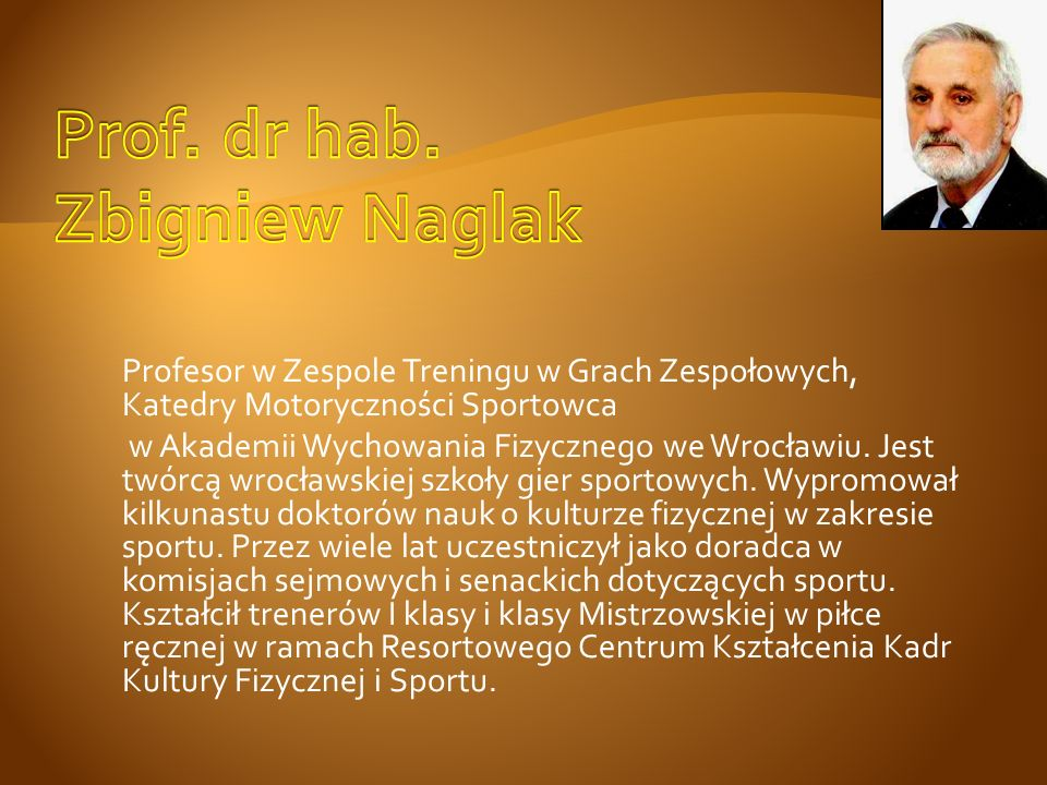 Prof. dr hab. Zbigniew Naglak