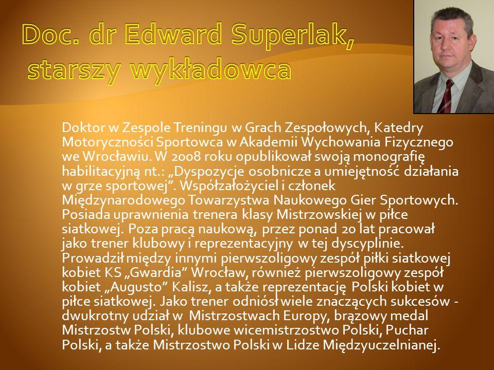 Doc. dr Edward Superlak, starszy wykładowca