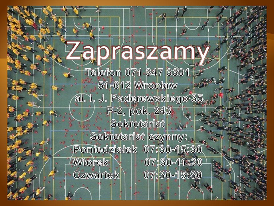 Zapraszamy Telefon 071 347 3391 51-612 Wrocław