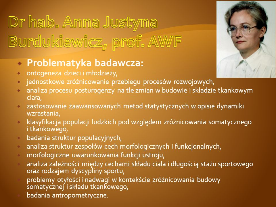 Dr hab. Anna Justyna Burdukiewicz, prof. AWF