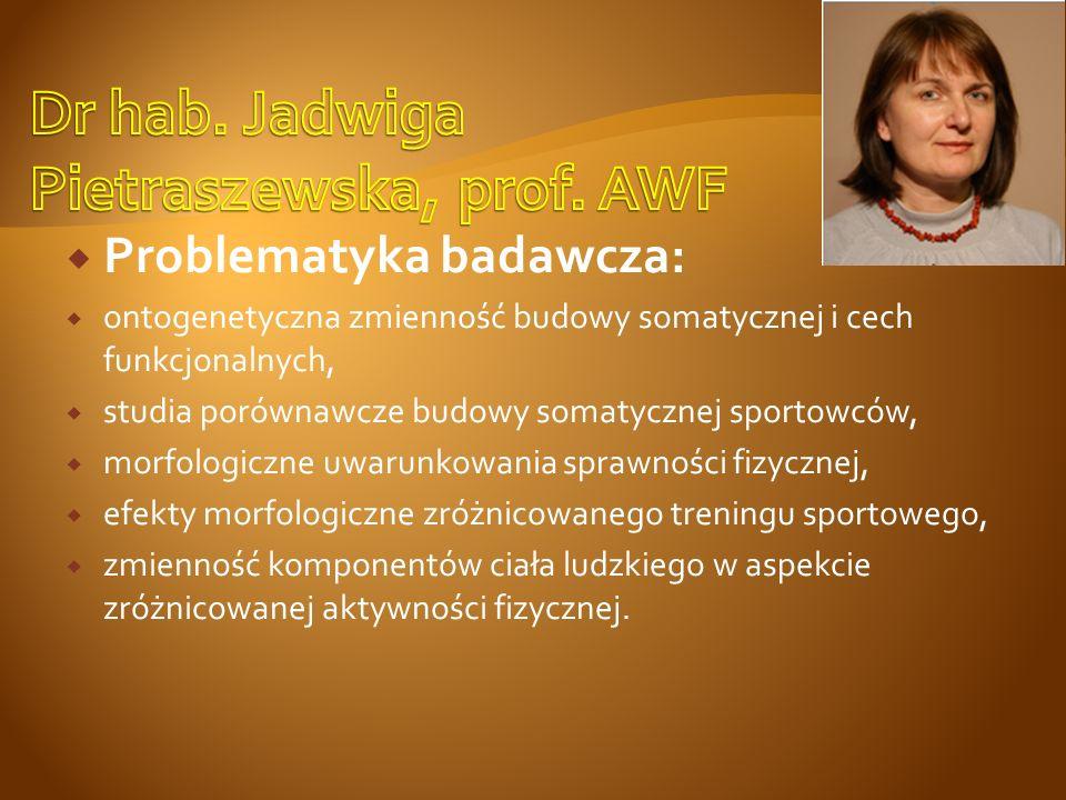 Dr hab. Jadwiga Pietraszewska, prof. AWF