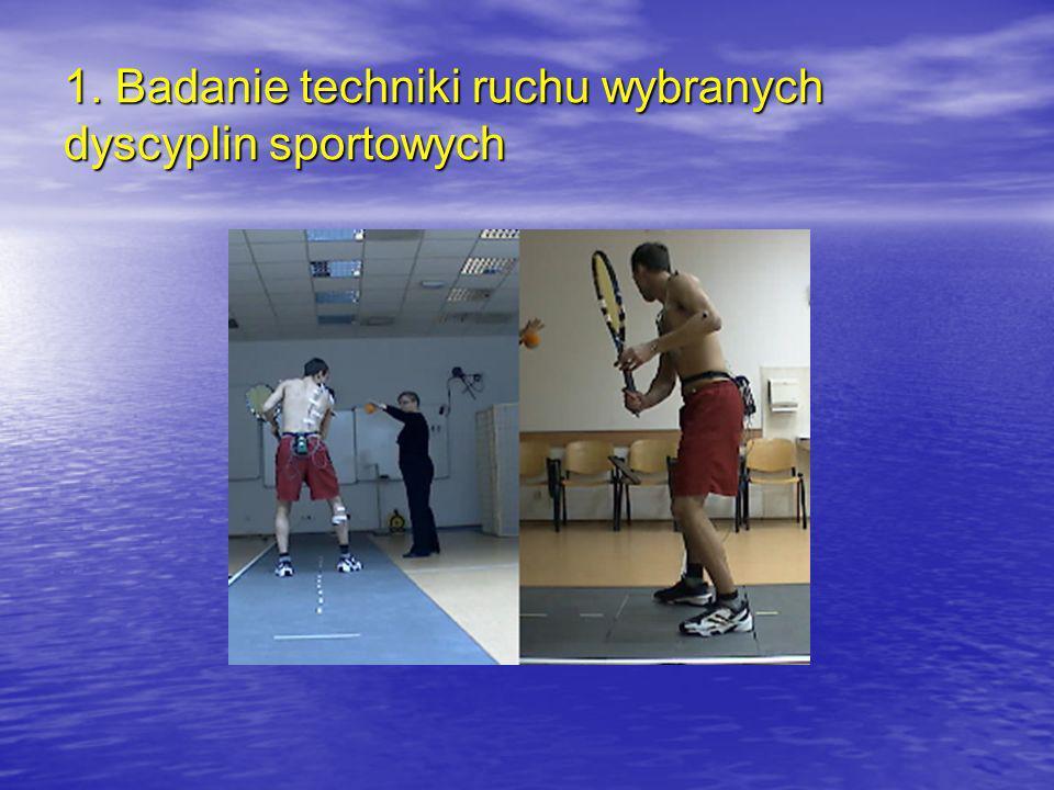 1. Badanie techniki ruchu wybranych dyscyplin sportowych