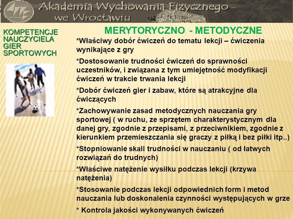 MERYTORYCZNO - METODYCZNE
