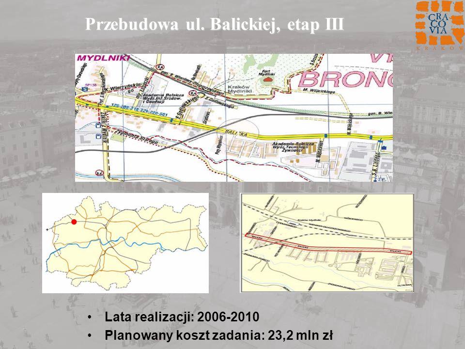 Przebudowa ul. Balickiej, etap III