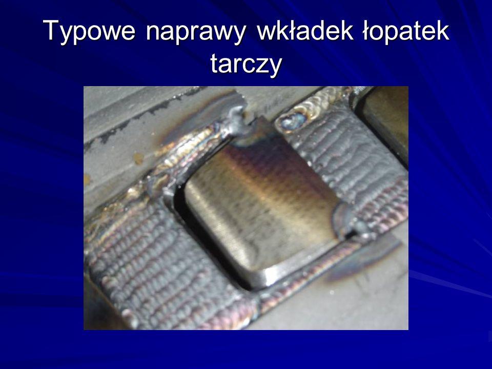 Typowe naprawy wkładek łopatek tarczy