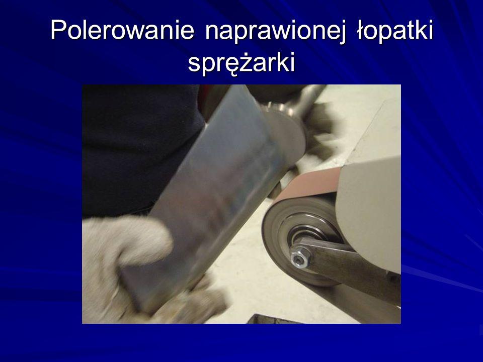 Polerowanie naprawionej łopatki sprężarki