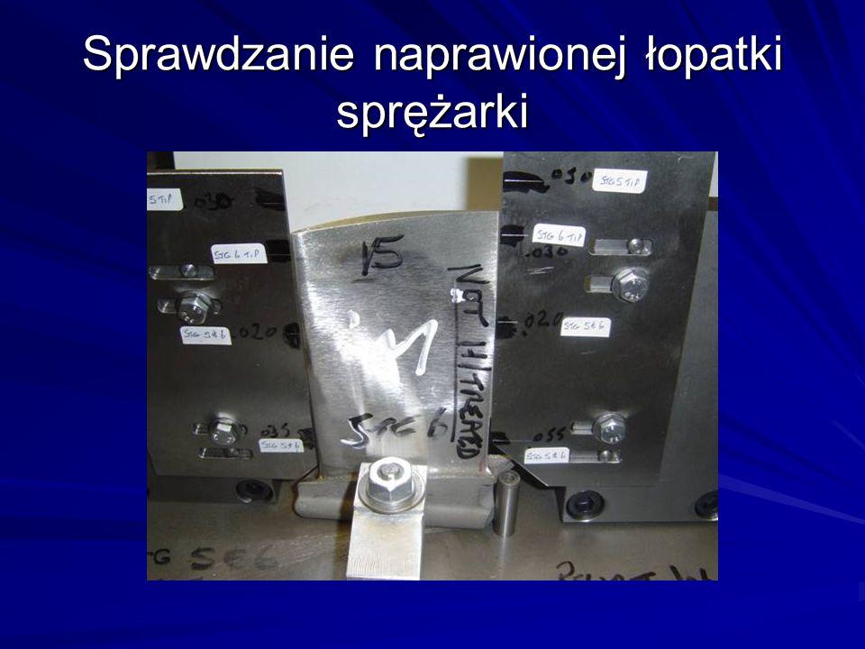 Sprawdzanie naprawionej łopatki sprężarki