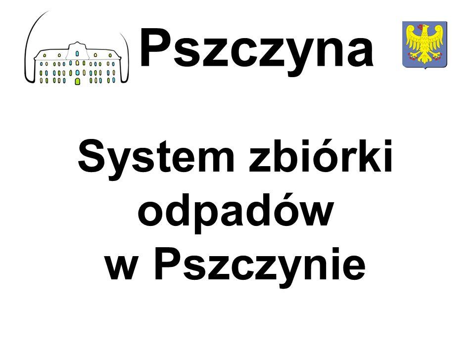 System zbiórki odpadów w Pszczynie
