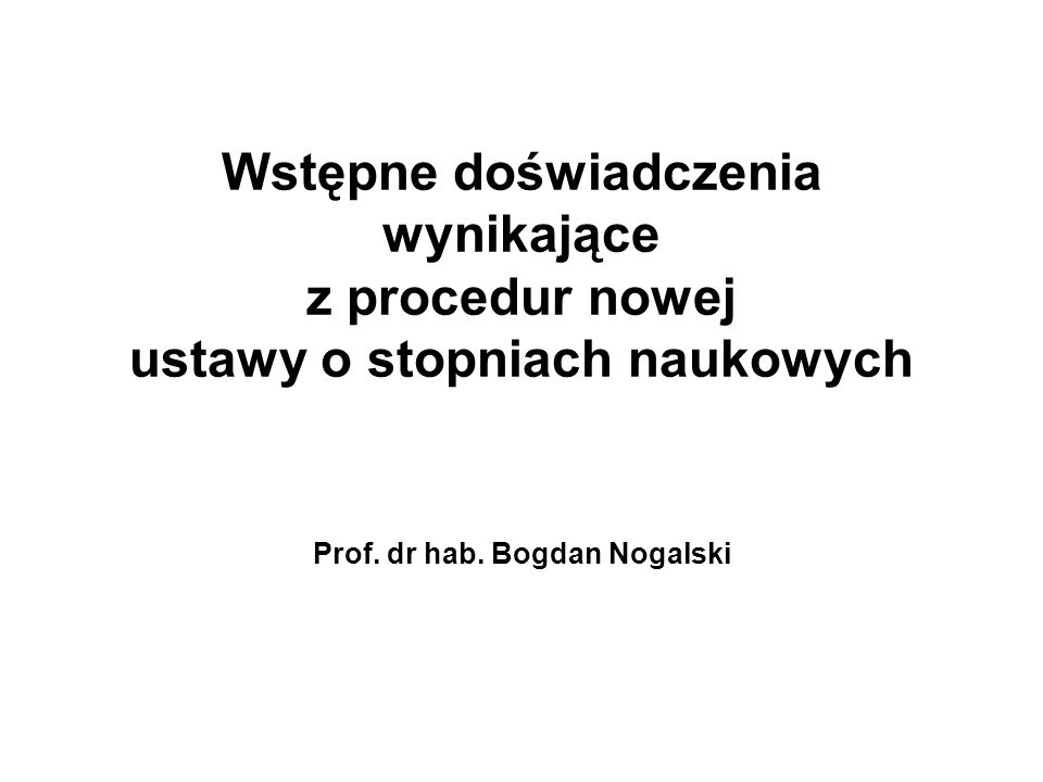 Prof. dr hab. Bogdan Nogalski