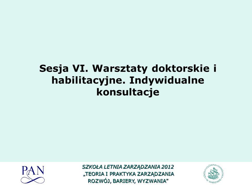 Sesja VI. Warsztaty doktorskie i habilitacyjne