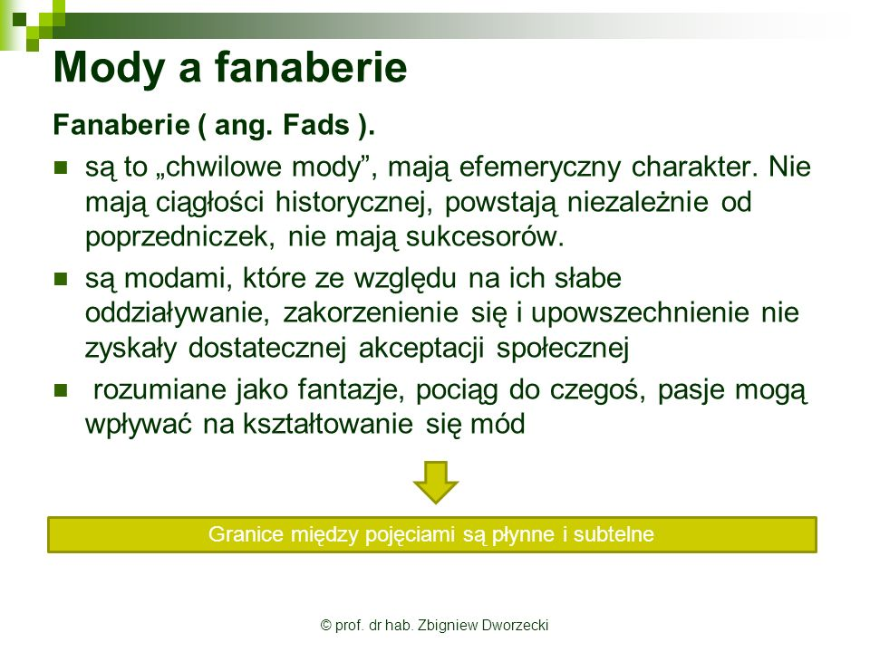 Mody a fanaberie Fanaberie ( ang. Fads ).