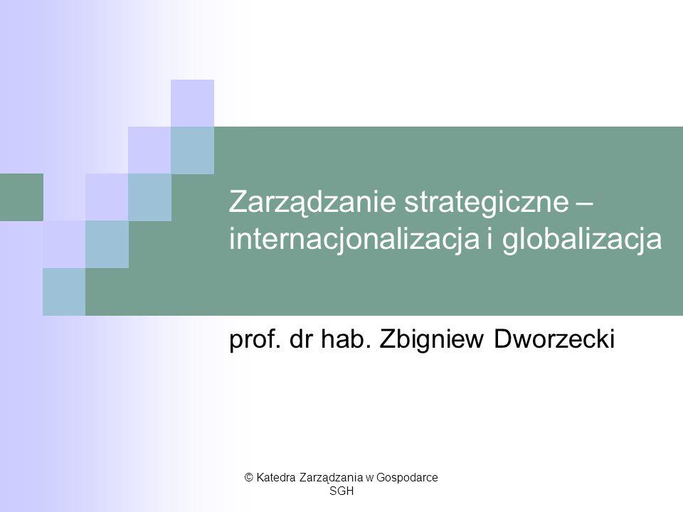 Zarządzanie strategiczne – internacjonalizacja i globalizacja