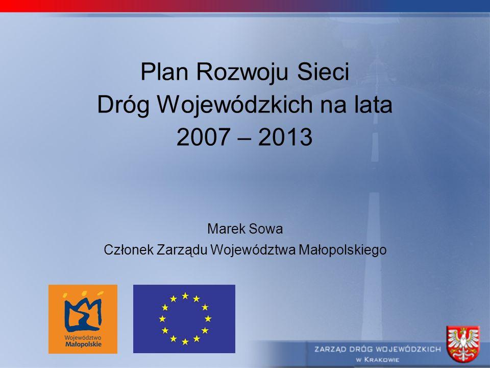 Dróg Wojewódzkich na lata 2007 – 2013