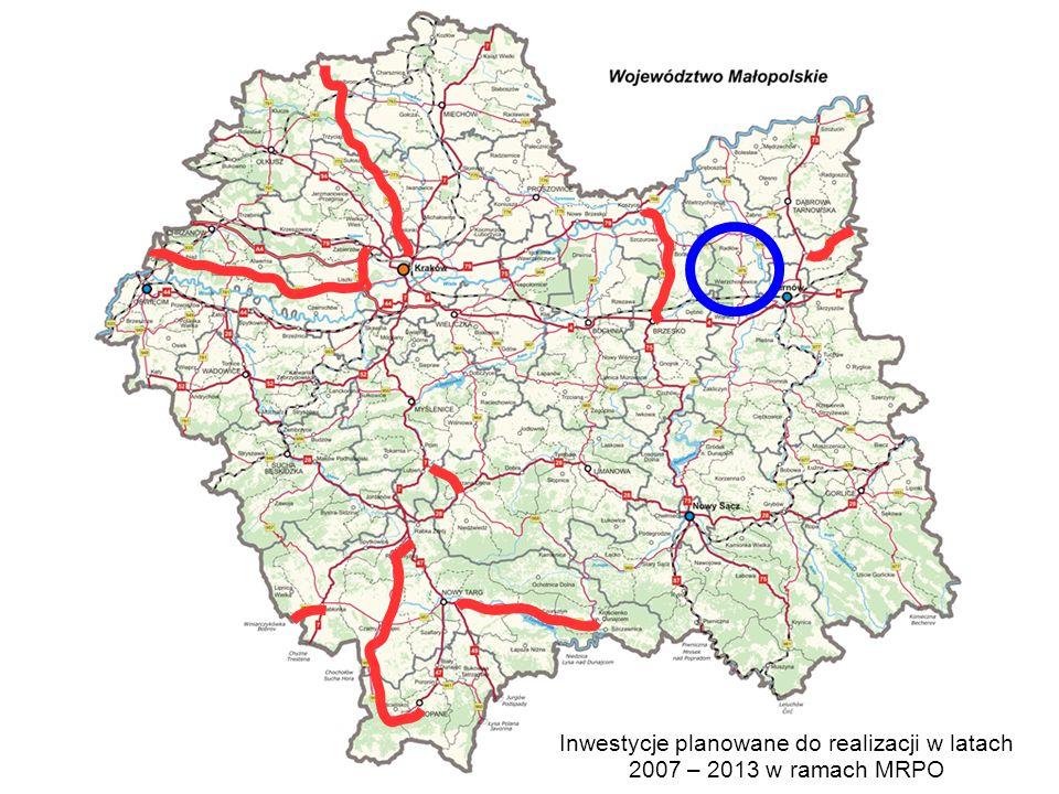 Inwestycje planowane do realizacji w latach 2007 – 2013 w ramach MRPO