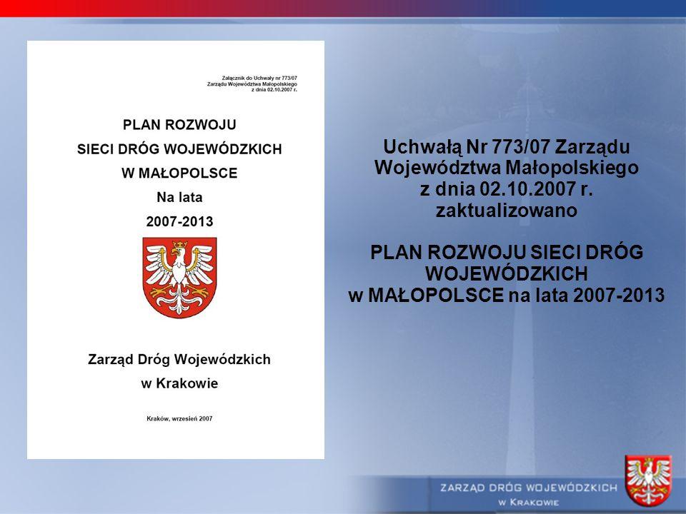 Uchwałą Nr 773/07 Zarządu Województwa Małopolskiego z dnia 02. 10