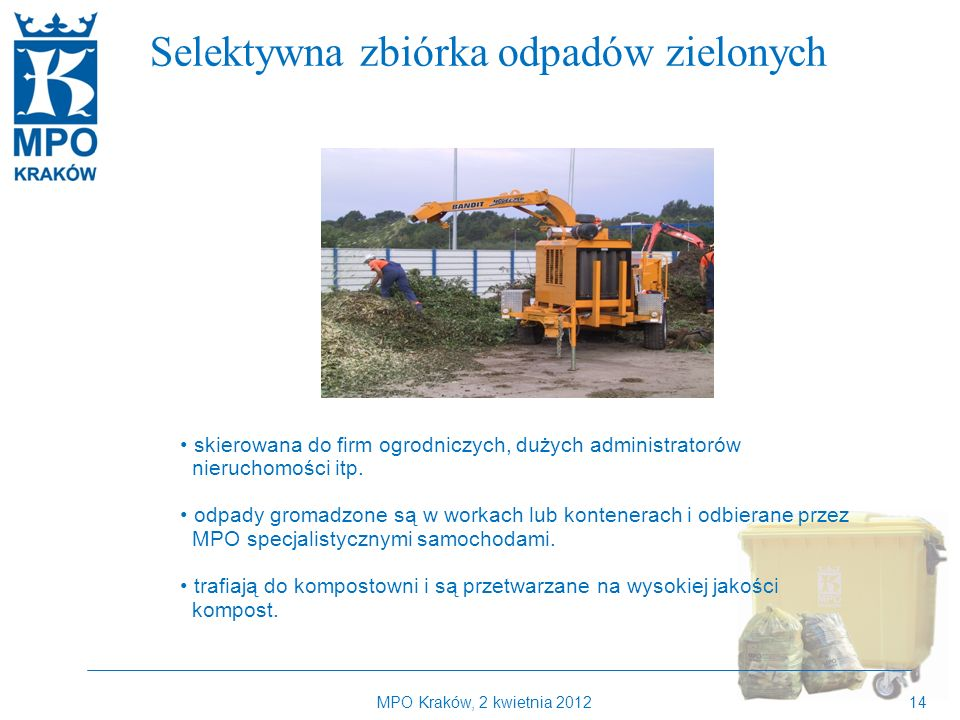 Kilka słów o MPO Kraków Selektywna zbiórka odpadów zielonych