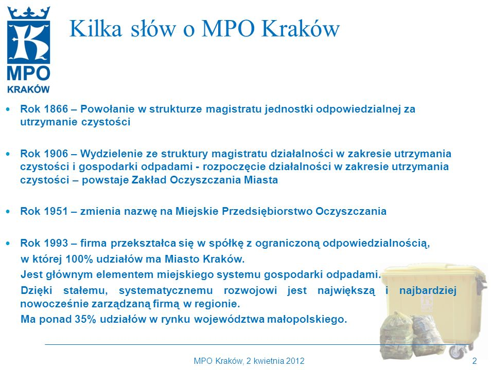 Kilka słów o MPO Kraków Kilka słów o MPO Kraków