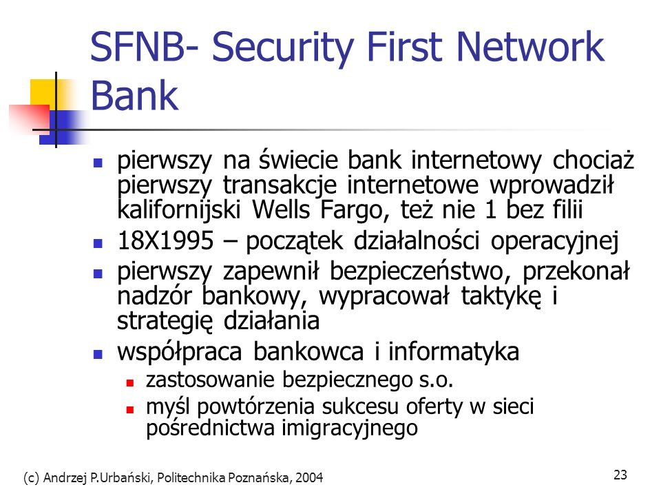 SFNB- Security First Network Bank