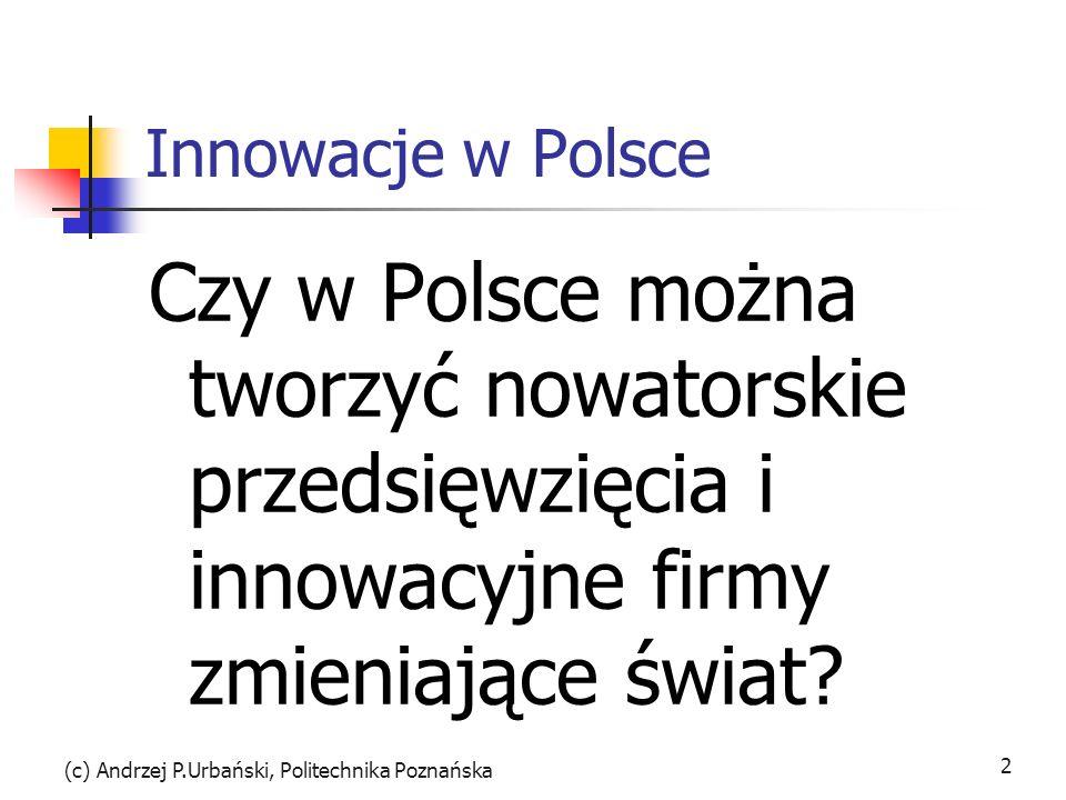 (c) Andrzej P.Urbański, Politechnika Poznańska