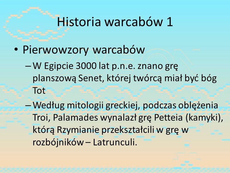 Historia warcabów 1 Pierwowzory warcabów