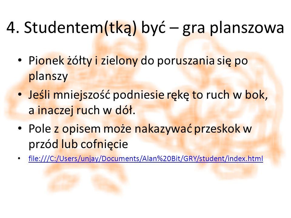 4. Studentem(tką) być – gra planszowa