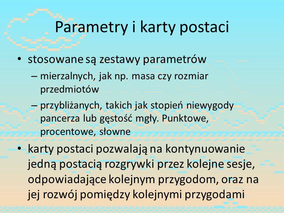 Parametry i karty postaci