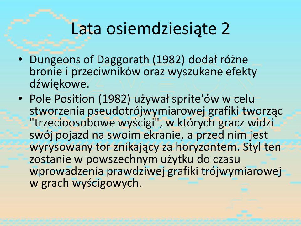 Lata osiemdziesiąte 2 Dungeons of Daggorath (1982) dodał różne bronie i przeciwników oraz wyszukane efekty dźwiękowe.
