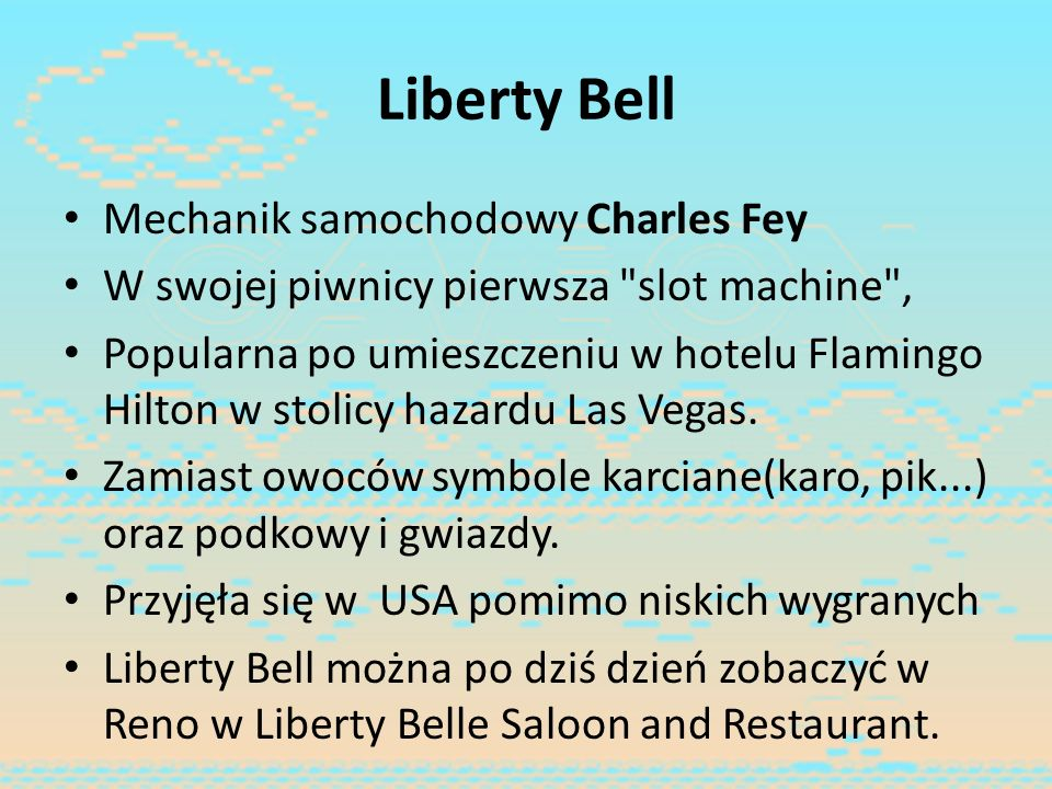 Liberty Bell Mechanik samochodowy Charles Fey