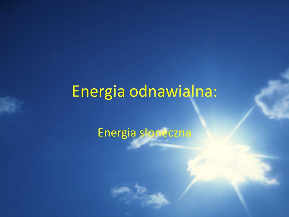Energia odnawialna: Energia słoneczna