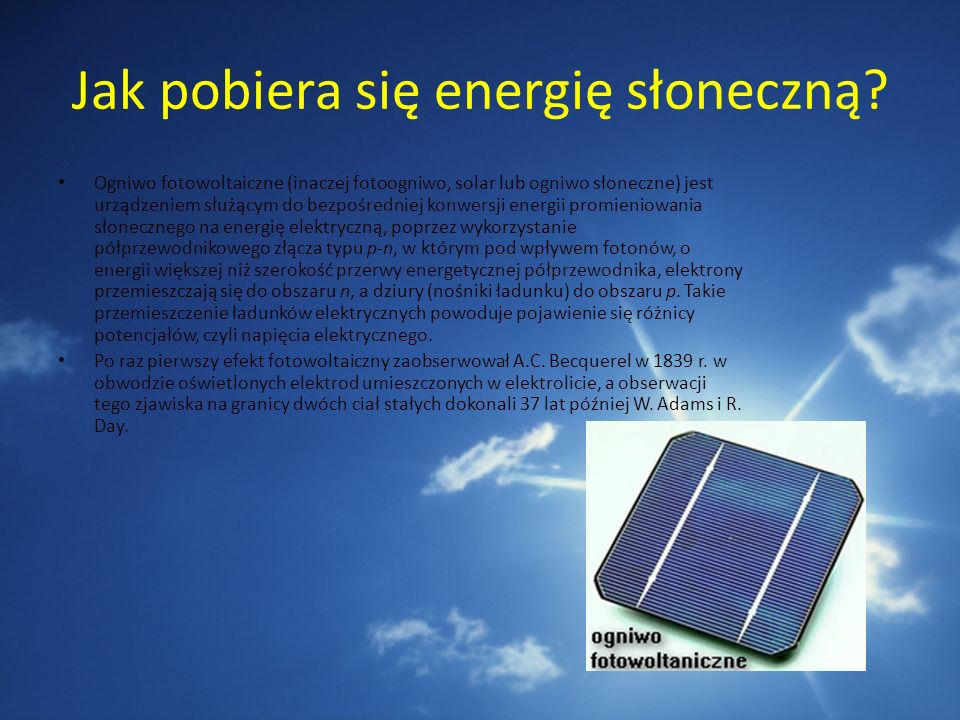 Jak pobiera się energię słoneczną