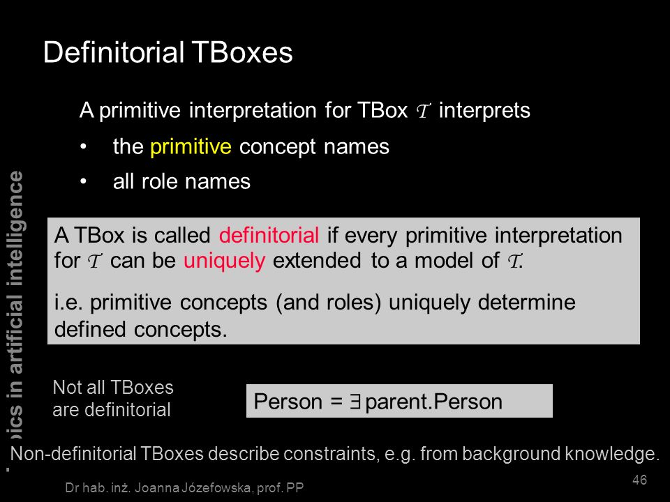 Definitorial TBoxes A primitive interpretation for TBox T interprets
