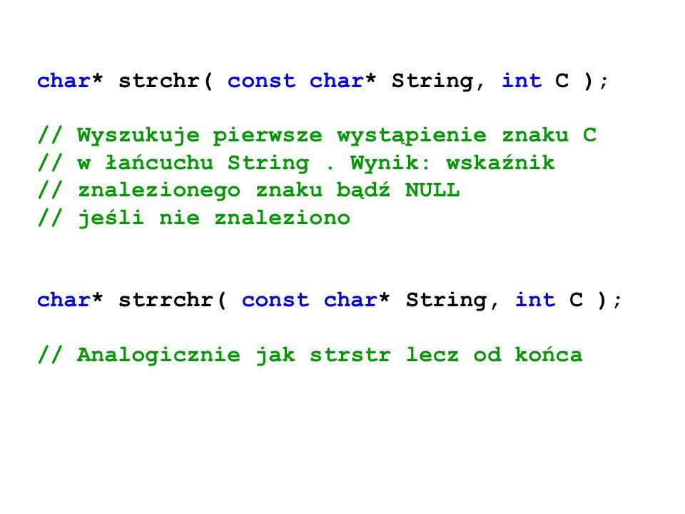 char* strchr( const char* String, int C );