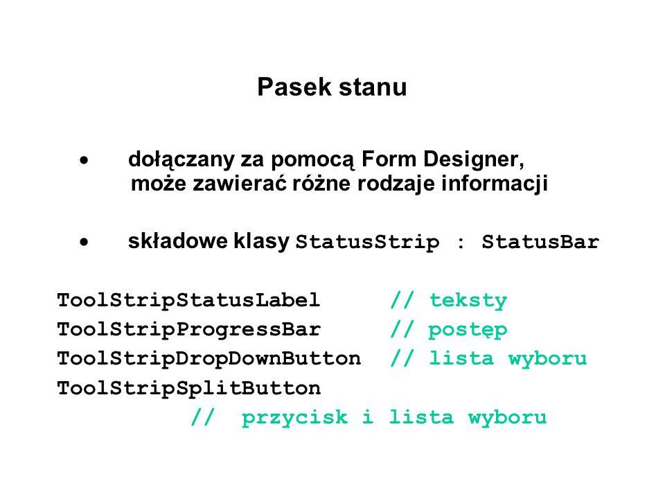 Pasek stanu · dołączany za pomocą Form Designer, może zawierać różne rodzaje informacji.
