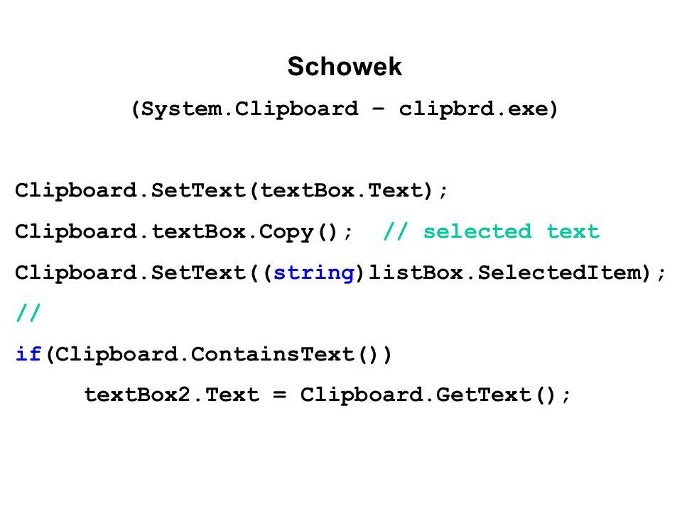 (System.Clipboard – clipbrd.exe)