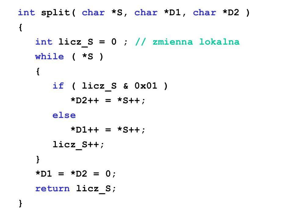 int split( char *S, char *D1, char *D2 )