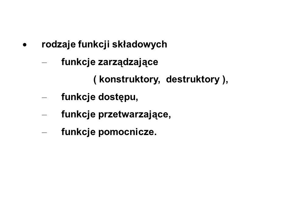 · rodzaje funkcji składowych