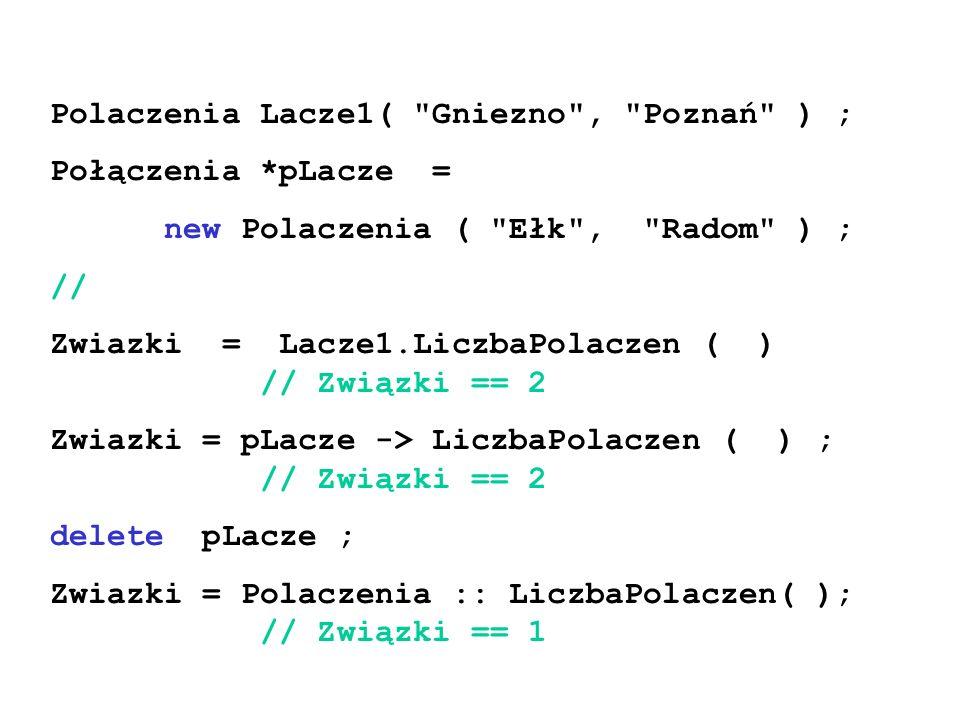 Polaczenia Lacze1( Gniezno , Poznań ) ; Połączenia *pLacze =