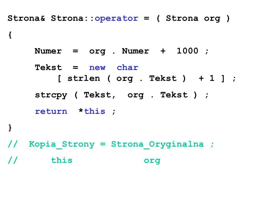 Strona& Strona::operator = ( Strona org )