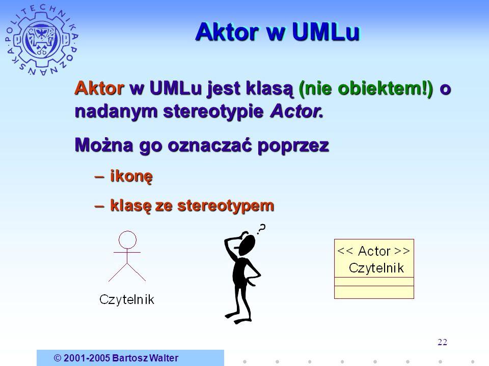 Aktor w UMLu Aktor w UMLu jest klasą (nie obiektem!) o nadanym stereotypie Actor. Można go oznaczać poprzez.