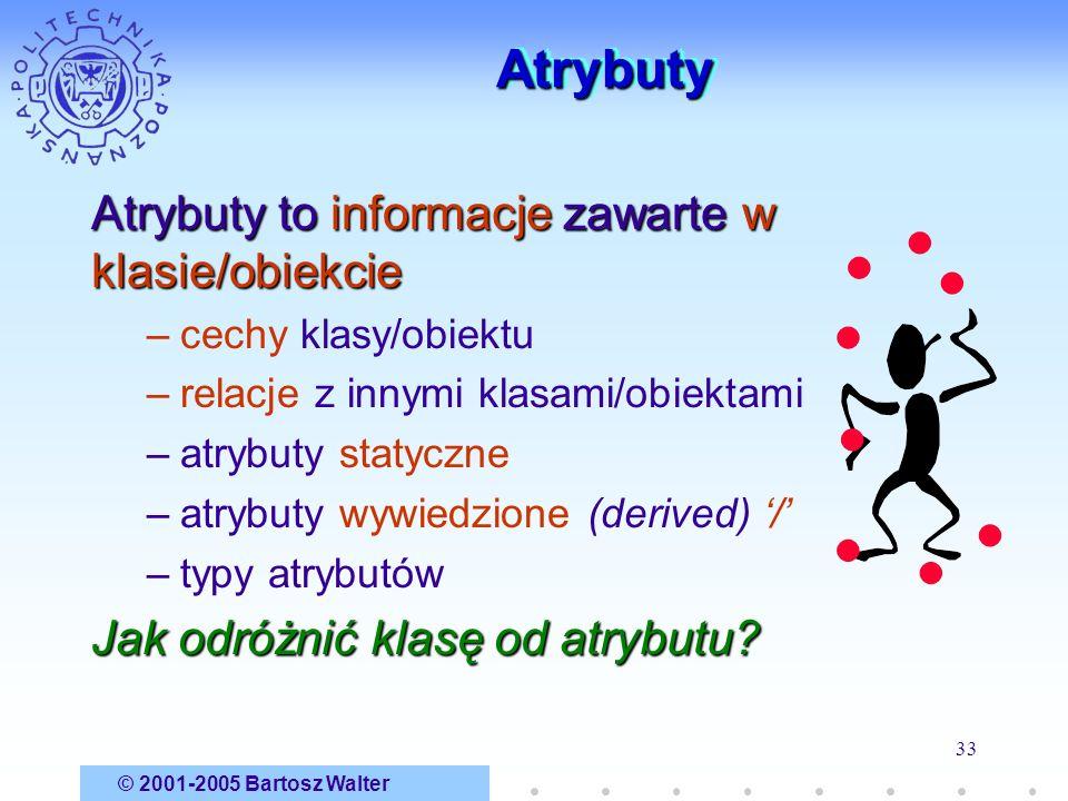 Atrybuty Atrybuty to informacje zawarte w klasie/obiekcie